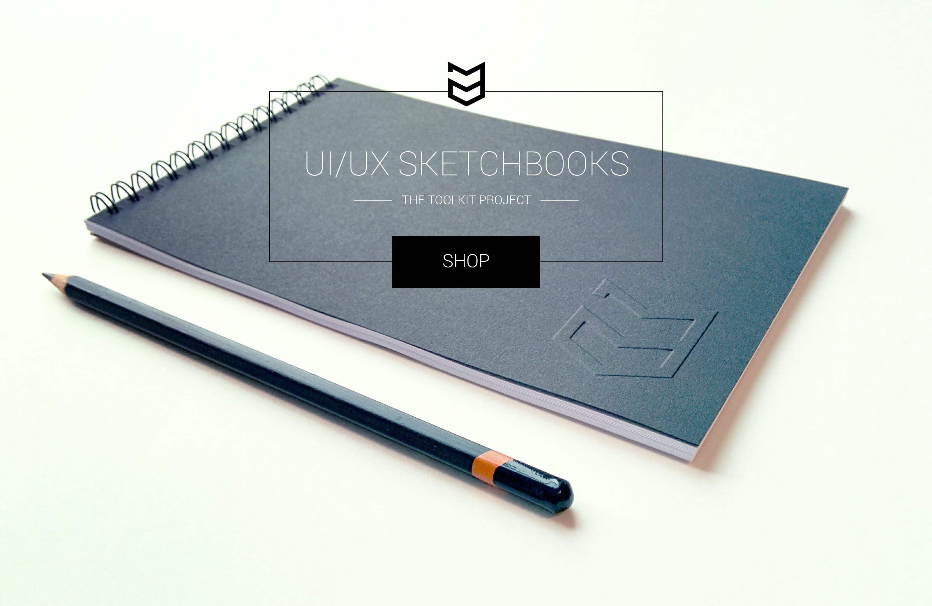 New UI UX Sketchbooks Available: The Toolkit Project